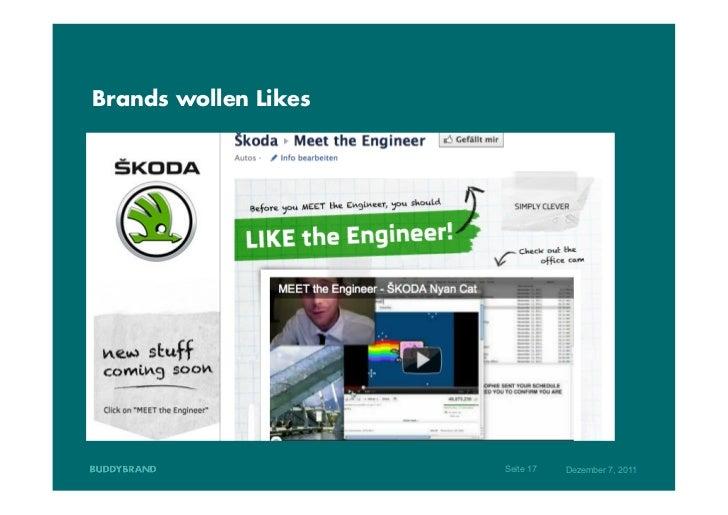 Brands wollen Likes                      Seite 17   Dezember 7, 2011