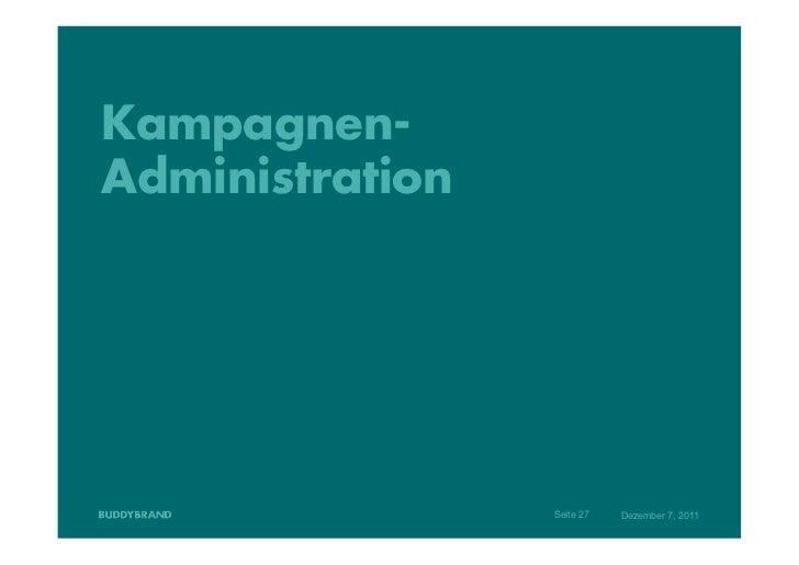 Kampagnen-Administration                 Seite 27   Dezember 7, 2011