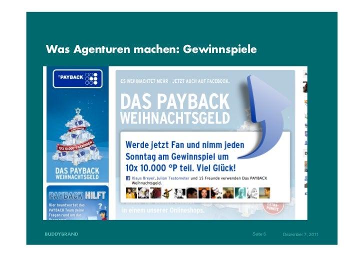 Was Agenturen machen: Gewinnspiele                                 Seite 6   Dezember 7, 2011
