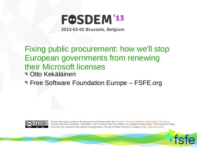 2013-03-02 Brussels, BelgiumFixing public procurement: how well stopEuropean governments from renewingtheir Microsoft lice...