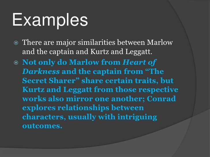 the similarities in character traits of the captain and leggatt Secret sharer: theme analysis, free study guides and book notes including comprehensive chapter analysis, complete summary analysis, author biography information, character profiles, theme analysis, metaphor analysis, and top ten quotes on classic literature.