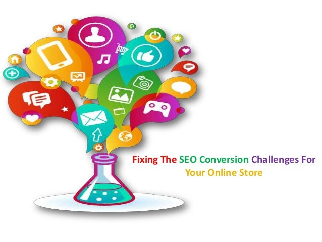 Fixing The SEO Conversion Challenges For Your Online Store