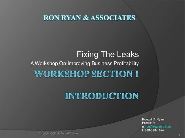 Fixing The LeaksA Workshop On Improving Business Profitability                                                    Ronald D...