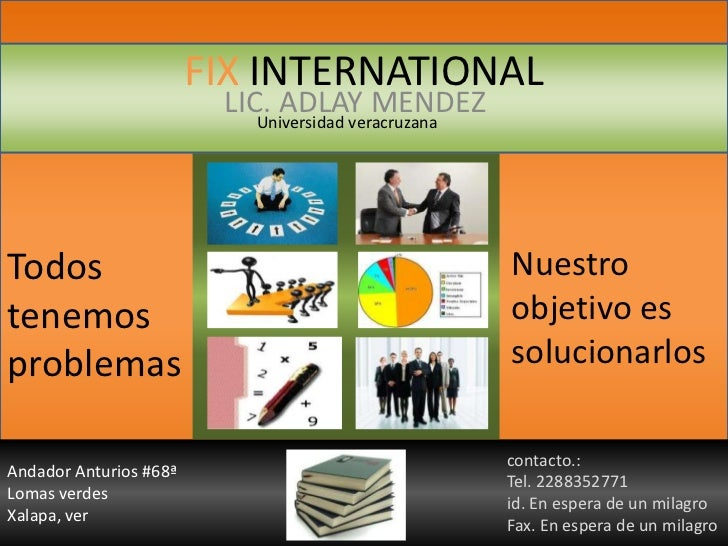 FIX INTERNATIONAL                         LIC. ADLAY MENDEZ                           Universidad veracruzanaTodos        ...