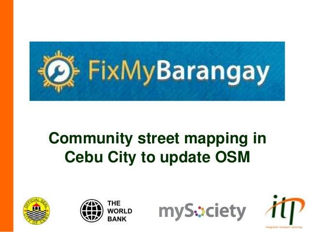 Community street mapping in Cebu City to update OSM