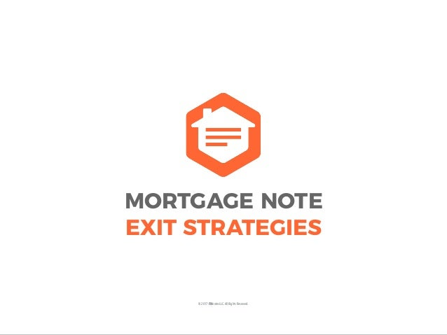 Mortgage Note Exit Strategies