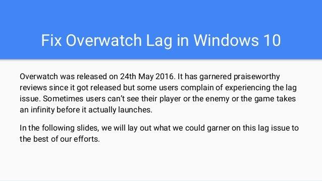 Fix Overwatch Lag in Windows 10