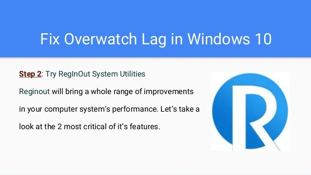 Fix Overwatch Lag in Windows 10