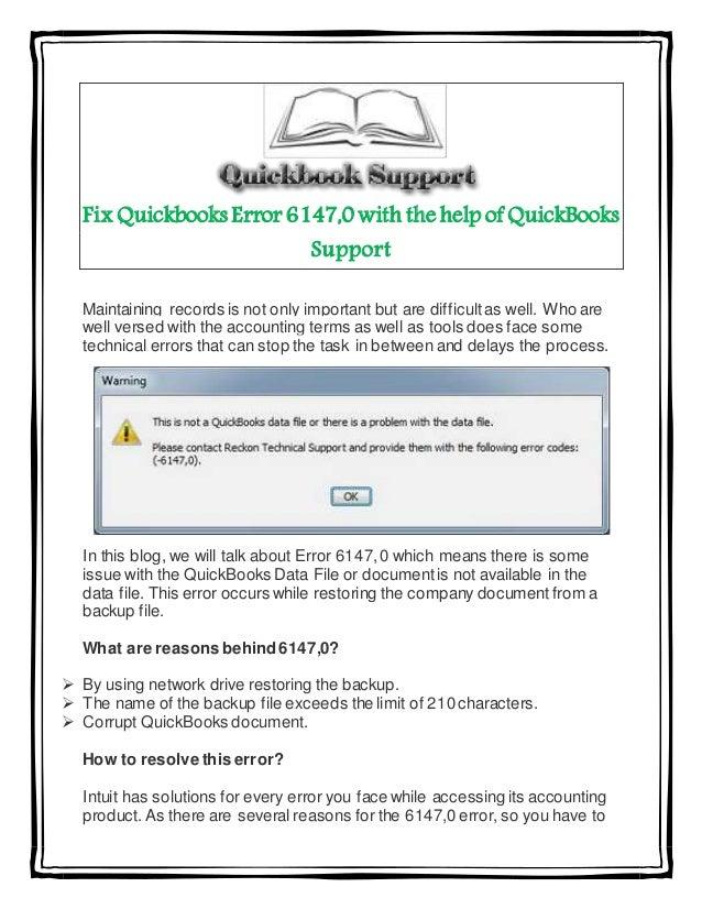 Fix Quickbooks Error 6147,0 with the help of QuickBooks Support