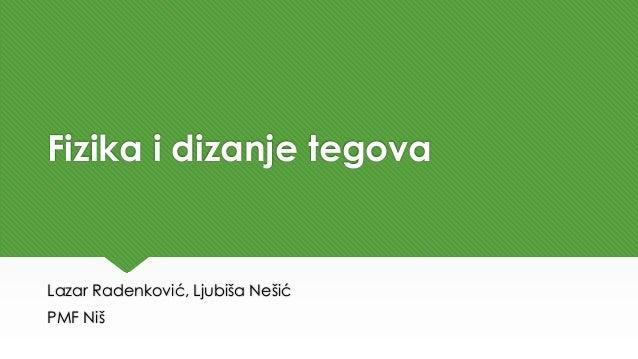 Fizika i dizanje tegova Lazar Radenković, Ljubiša Nešić PMF Niš