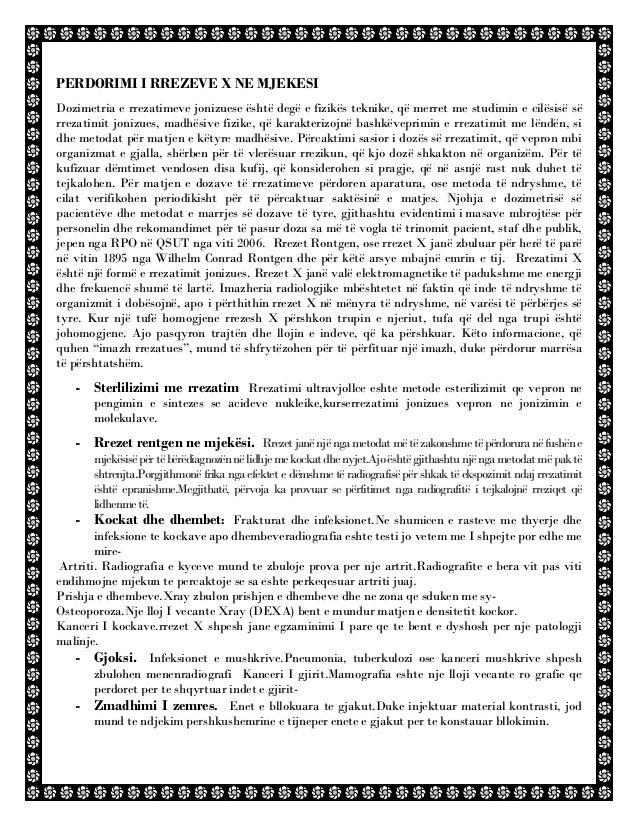 PERDORIMI I RREZEVE X NE MJEKESI Dozimetria e rrezatimeve jonizuese është degë e fizikës teknike, që merret me studimin e ...