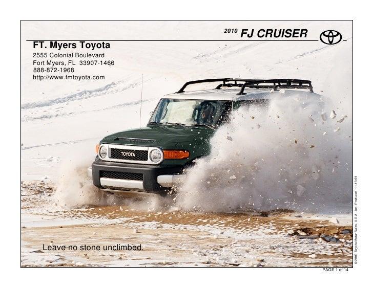 2010                                      FJ CRUISER FT. Myers Toyota 2555 Colonial Boulevard Fort Myers, FL 33907-1466 88...