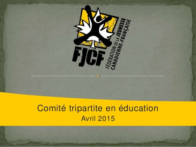 Comité tripartite en éducation Avril 2015