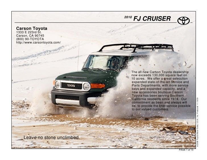2010                                        FJ CRUISER Carson Toyota 1333 E 223rd St. Carson, CA 90745 (800) 90-TOYOTA htt...
