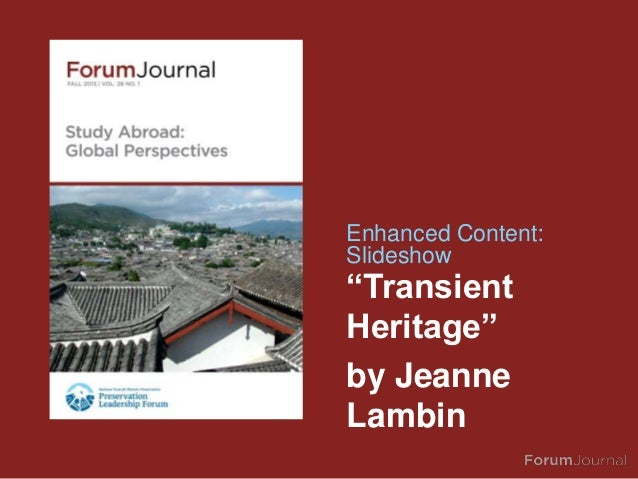 """Enhanced Content: Slideshow  """"Transient Heritage"""" by Jeanne Lambin"""