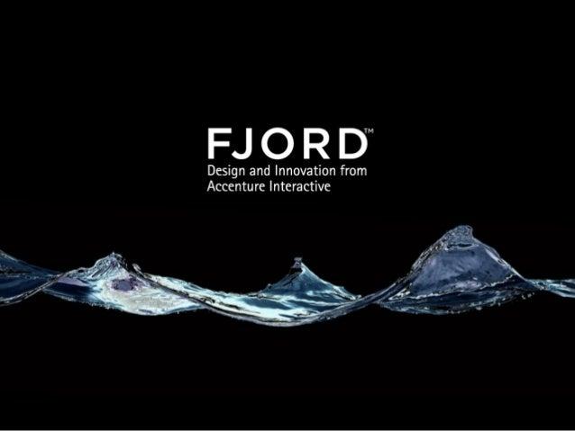 Slide 1 © Fjord 2012 | Confidential