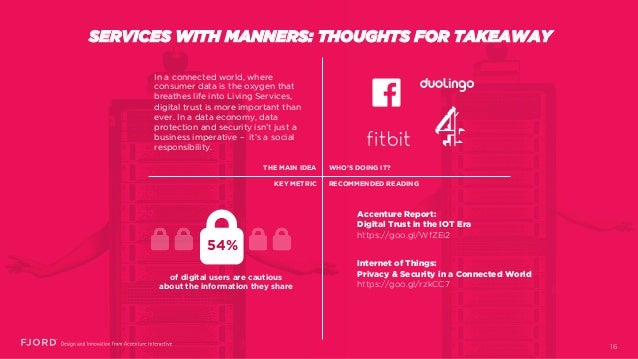 SERVICES WITH MANNERS: THOUGHTS FOR TAKEAWAY In a connected world, where consumer data is the oxygen that breathes life in...