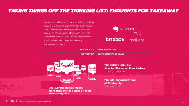TAKING THINGS OFF THE THINKING LIST: THOUGHTS FOR TAKEAWAY The Culture Industry: Selected Essays on Mass Culture Theodor A...