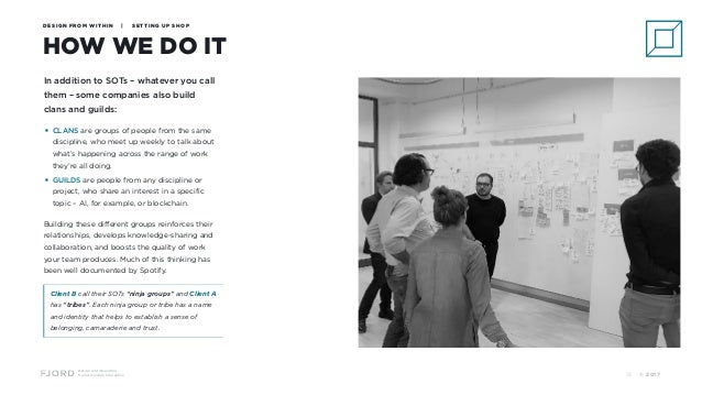 Design and Innovation from Accenture Interactive HOW WE DO IT DESIGN FROM WITHIN | SETTING UP SHOP In addition to SOTs – w...