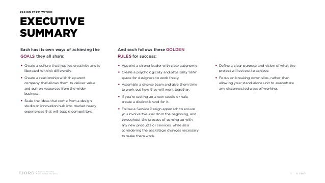 Design and Innovation from Accenture Interactive EXECUTIVE SUMMARY DESIGN FROM WITHIN Each has its own ways of achieving t...