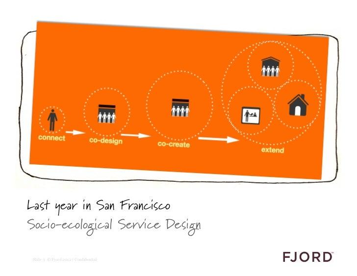 Fjord Service Design Academy: A business case for transformative services Slide 3