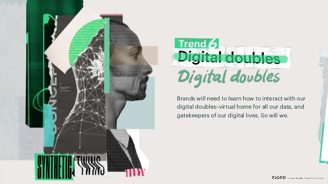 What's next • By looking like us, Digital Doubles could rewrite the data ownership model. By doing all the work with compa...