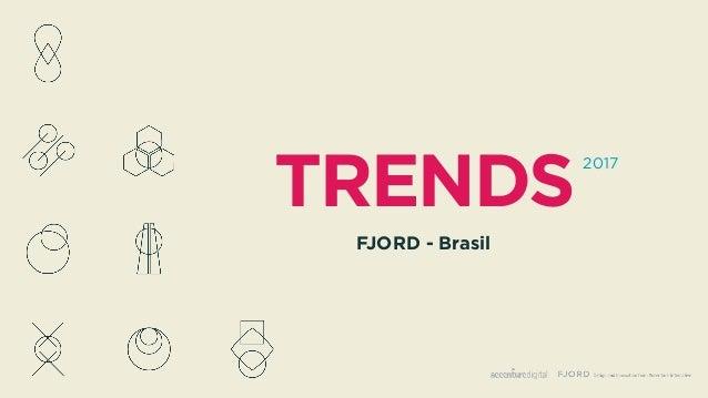 TRENDS 2017 FJORD - Brasil