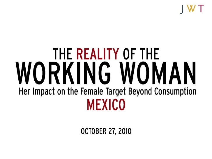 The Reality of the Working Woman: Mexico  (October 2010)