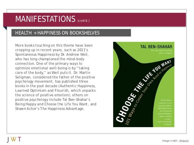 MANIFESTATIONS                     (contd.)HEALTH + HAPPINESS ON BOOKSHELVESMore books touching on this theme have beencro...