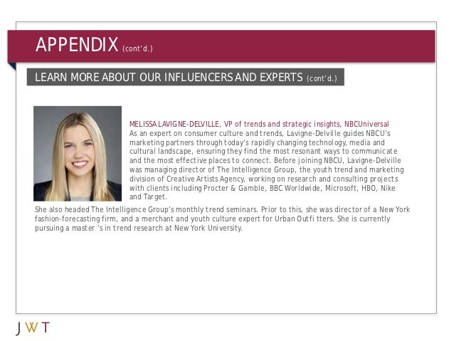 APPENDIX                 (cont'd.)LEARN MORE ABOUT OUR INFLUENCERS AND EXPERTS                                   (cont'd.)...