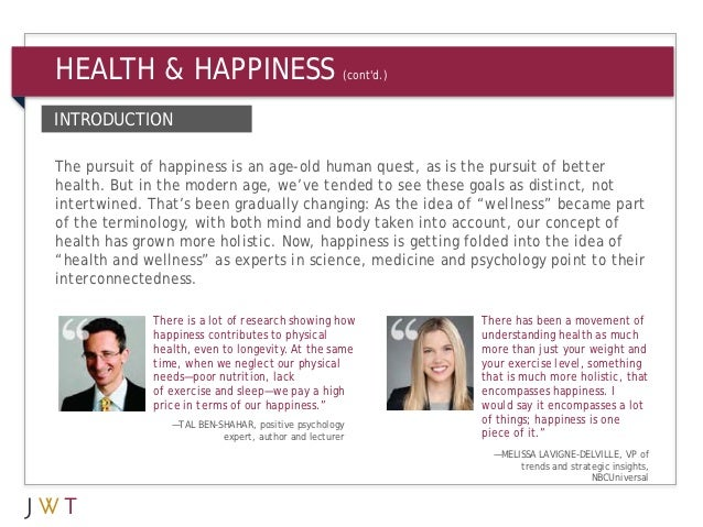 HEALTH & HAPPINESS                                  (contd.)INTRODUCTIONThe pursuit of happiness is an age-old human quest...
