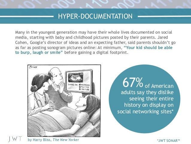 HYPER-DOCUMENTATION Many in the youngest generation may have their whole lives documented on social media, starting with b...