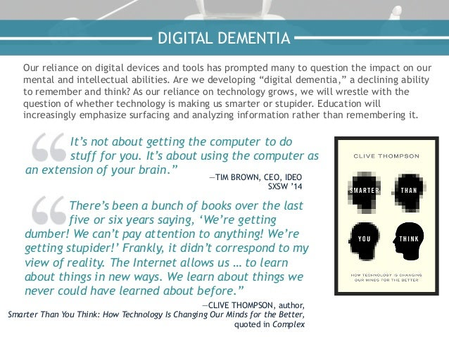 Our reliance on digital devices and tools has prompted many to question the impact on our mental and intellectual abilitie...