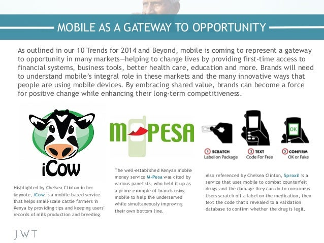 As outlined in our 10 Trends for 2014 and Beyond, mobile is coming to represent a gateway to opportunity in many markets—h...