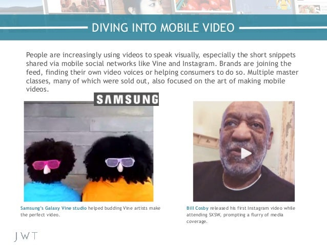 DIVING INTO MOBILE VIDEO People are increasingly using videos to speak visually, especially the short snippets shared via ...