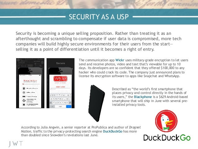 —NICK BILTON, The New York Times Security is becoming a unique selling proposition. Rather than treating it as an aftertho...