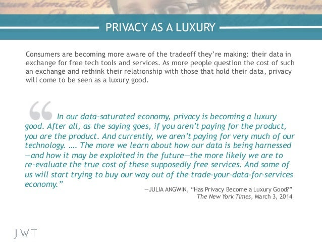 —NICK BILTON, The New York Times PRIVACY AS A LUXURY In our data-saturated economy, privacy is becoming a luxury good. Aft...