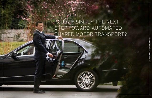 IS UBER SIMPLY THE NEXT STEP TOWARD AUTOMATED SHARED MOTOR TRANSPORT? SXSW INTERACTIVE 2015 J.WALTERTHOMPSONINTELLIGENCE 14