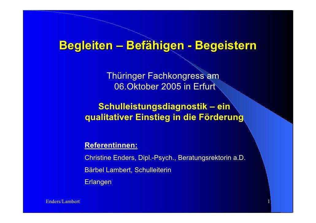 Begleiten – Befähigen - Begeistern                          Thüringer Fachkongress am                          06.Oktober ...