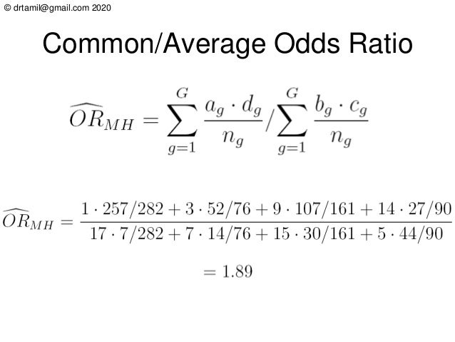 © drtamil@gmail.com 2020 Common/Average Odds Ratio