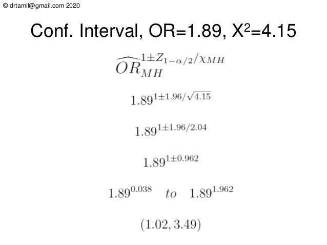 © drtamil@gmail.com 2020 Conf. Interval, OR=1.89, X2=4.15