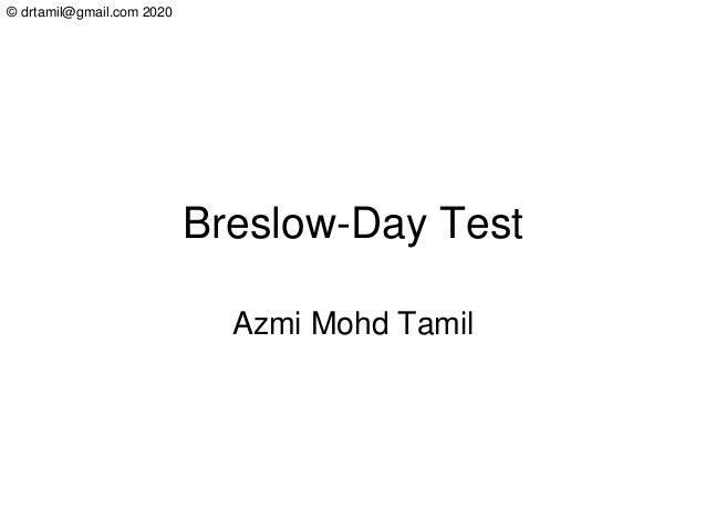 © drtamil@gmail.com 2020 Breslow-Day Test Azmi Mohd Tamil