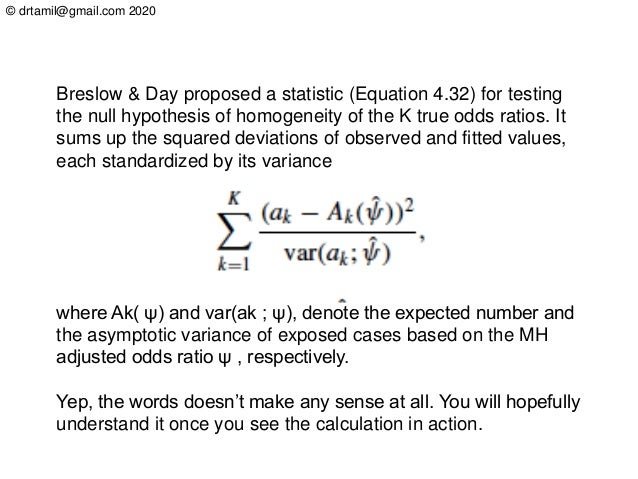 © drtamil@gmail.com 2020 where Ak( ψ) and var(ak ; ψ), denote the expected number and the asymptotic variance of exposed c...