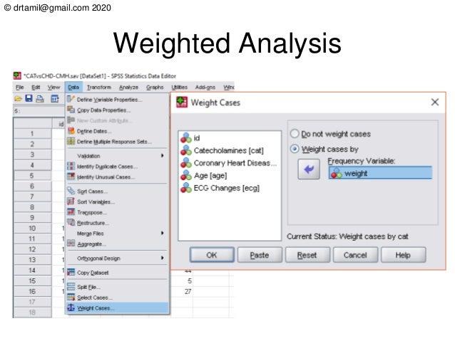 © drtamil@gmail.com 2020 Weighted Analysis