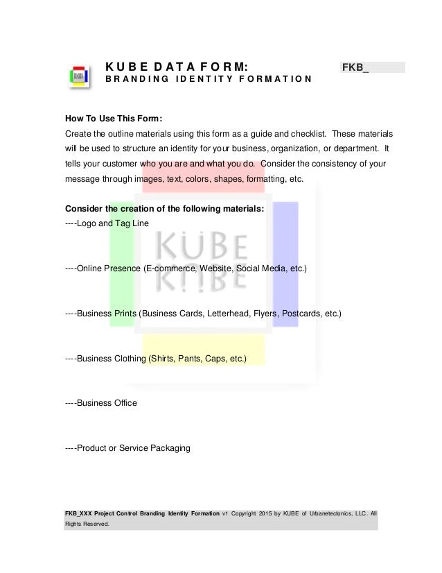 FKB_XXX Project Control Branding Identity Formation v1 Copyright 2015 by KUBE of Urbanetectonics, LLC. All Rights Reserved...