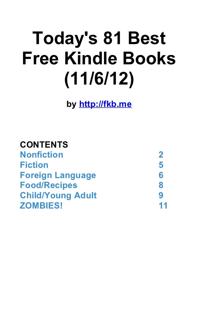 Todays 81 BestFree Kindle Books     (11/6/12)          by http://fkb.meCONTENTSNonfiction                   2Fiction      ...