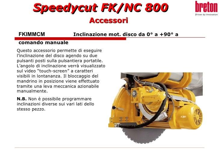 FKIMMCM  Inclinazione mot. disco da 0° a +90° a  comando manuale Questo accessorio permette di eseguire l'inclinazione del...