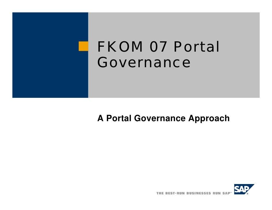 FKOM 07 PortalGovernanceA Portal Governance Approach