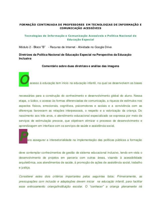 FORMAÇÃO CONTINUADA DE PROFESSORES EM TECNOLOGIAS DE INFORMAÇÃO E COMUNICAÇÃO ACESSÍVEIS Tecnologias de Informação e Comun...