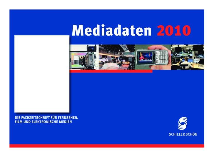 Mediadaten 2010     DIE FACHZEITSCHRIFT FÜR FERNSEHEN, FILM UND ELEKTRONISCHE MEDIEN